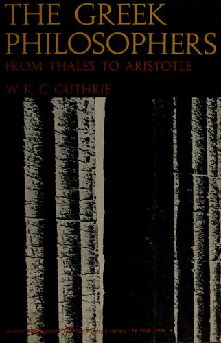 Download The Greek philosophers, from Thales to Aristotle.