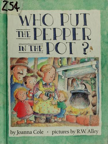 Download Who put the pepper in the pot?