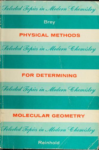 Physical methods for determining molecular geometry
