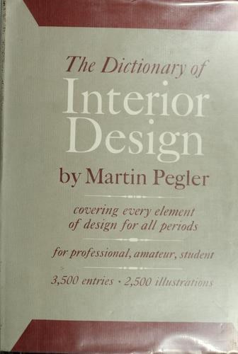 The dictionary of interior design.