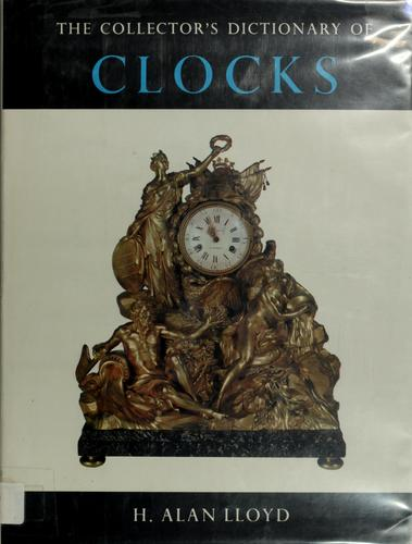 The collector's dictionary of clocks