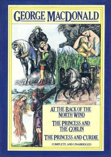 At the Back of the North Wind: And , The Princess and the Goblin ; and , The Princess and Curdie