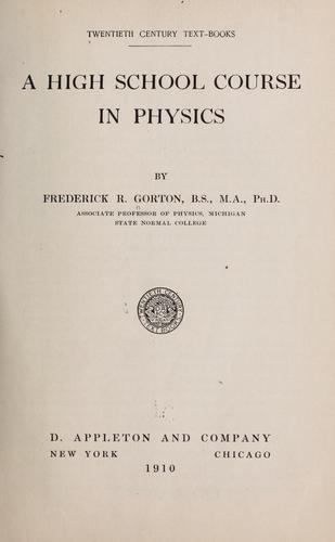 A high school course in physics