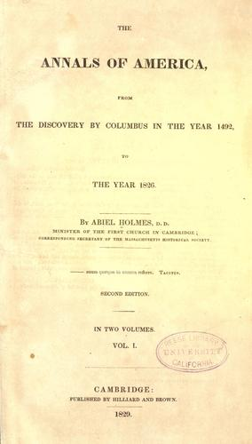The annals of America, from the discovery by Columbus in the year 1492, to the year 1826
