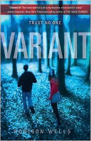 Book Cover: 'Variant' by Wells, Robison E.