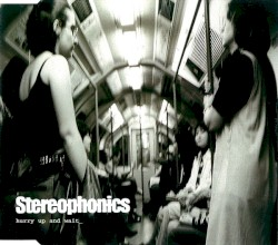 Hurry Up and Wait by Stereophonics