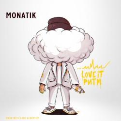 MONATIK - LOVE IT ритм