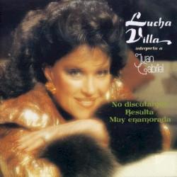 Lucha Villa - Ya No Me Interesas