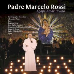 Padre Marcelo Rossi - Amar Como Jesus Amou