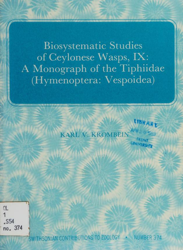 Biosystematic studies of Ceylonese wasps by Karl V. Krombein