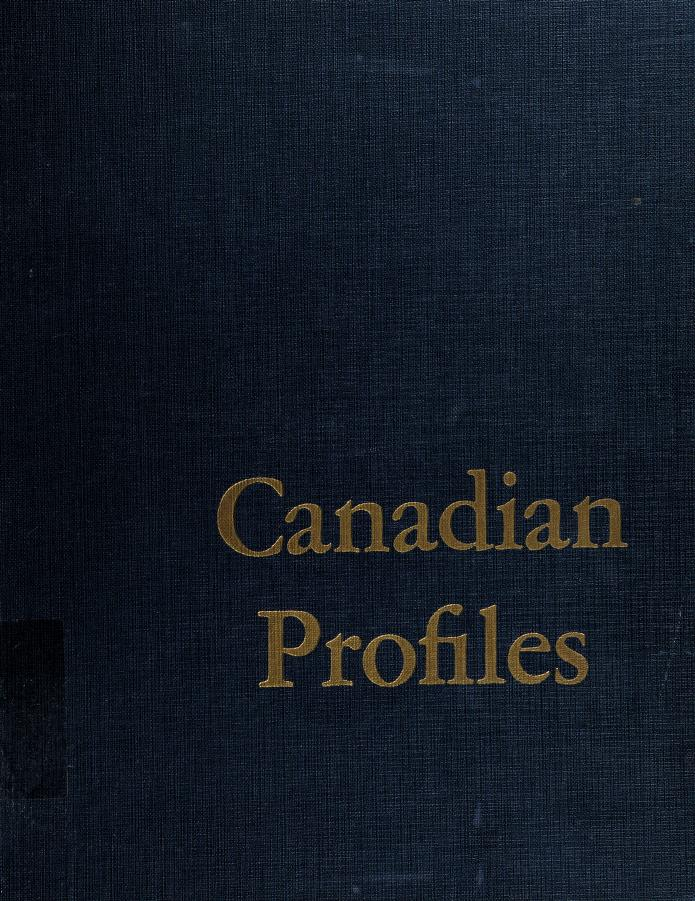 Canadian profiles; portraits, in charcoal and prose, of contemporary Canadians of outstanding achievement by George Lonn