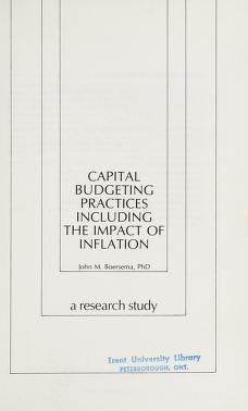 Cover of: Capital budgeting practices including the impact of inflation | John M. Boersema
