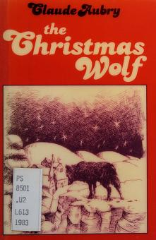 Cover of: The Christmas wolf | Claude Aubry