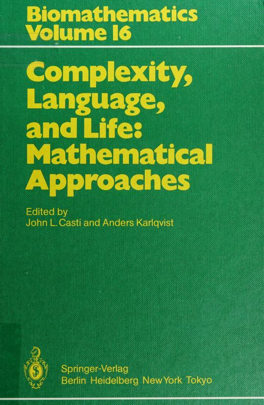 Complexity, Language, and Life by John L. Casti
