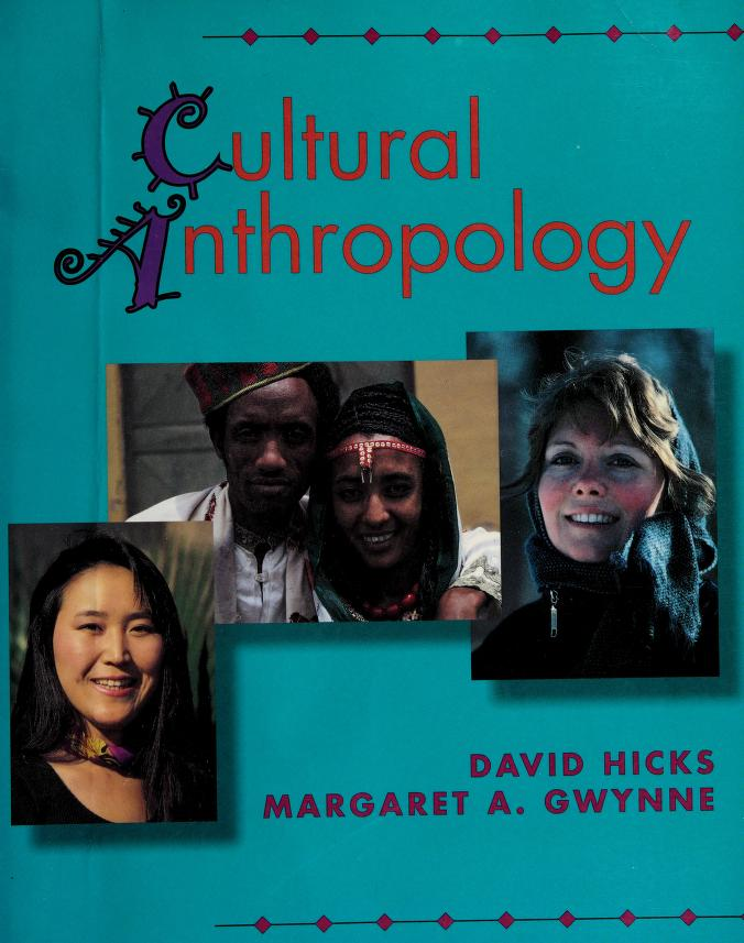 Cultural anthropology by Hicks, David