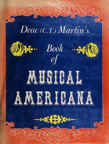 Cover of: Deac Martin's book of musical Americana | Claude Trimble Martin