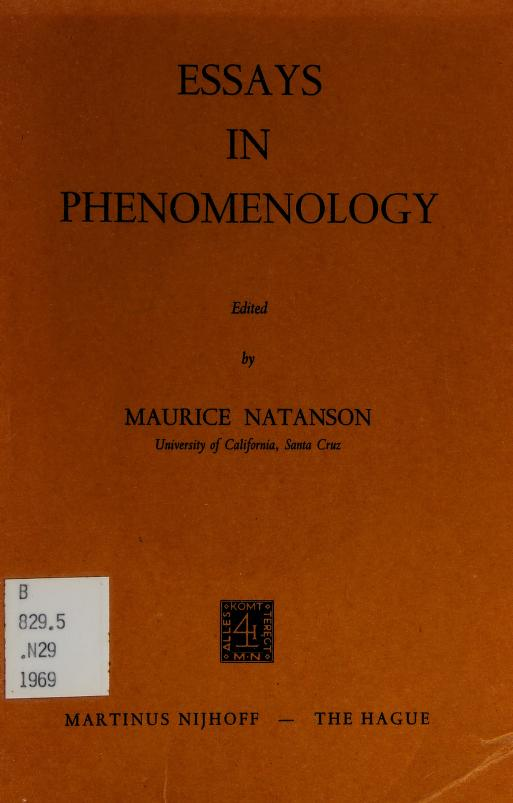 Essays in phenomenology by Maurice Alexander Natanson