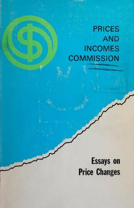 Cover of: Essays on price changes in Canada | prepared for the Prices and Incomes Commission by J. G. Cragg [and others.