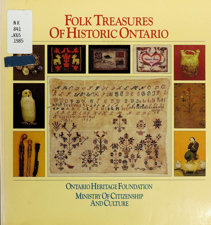 Folk treasures of historic Ontario by Terry Kobayashi