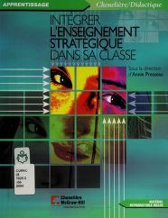 Cover of: Intégrer l'enseignement stratégique dans sa classe | sous la direction d'Annie Presseau.