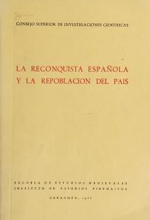 Cover of: La reconquista española y la repoblación del país | Instituto de Estudios Pirenaicos (Spain)