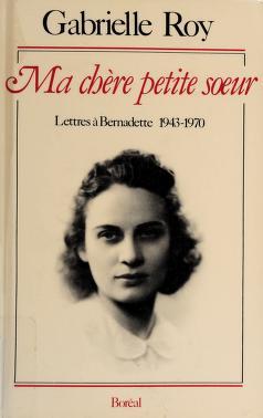 Cover of: Ma chère petite soeur | Gabrielle Roy