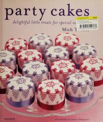 Cover of: Party cakes | Mich Turner