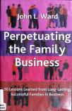Cover of: PERPETUATING THE FAMILY BUSINESS: 50 LESSONS LEARNED FROM LONG LASTING SUCCESSFUL FAMILIES IN BUSINESS.