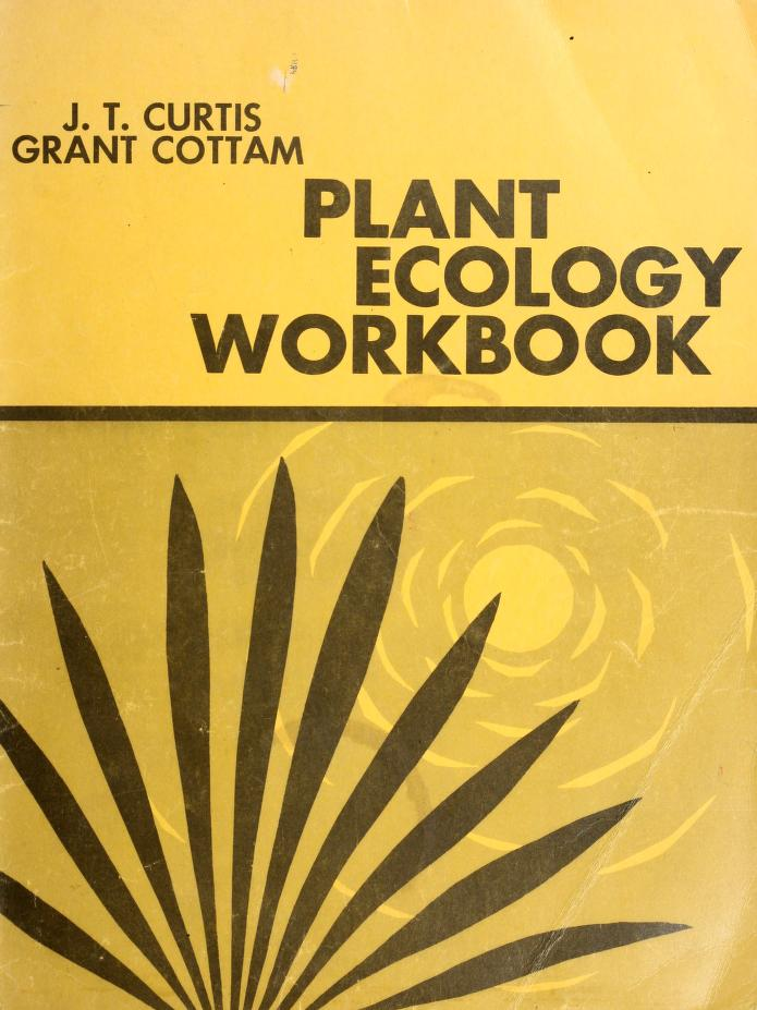 Plant ecology workbook by John T. Curtis