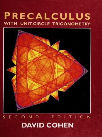 Cover of: Precalculus with unit-circle trigonometry | Cohen, David