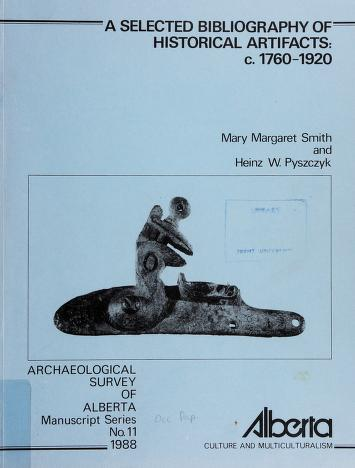 Cover of: A selected bibliography of historical artifacts, c.1760-1920 | Mary Margaret Smith