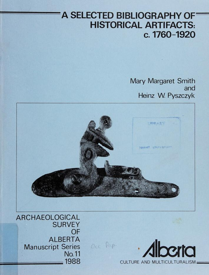 A selected bibliography of historical artifacts, c.1760-1920 by Mary Margaret Smith