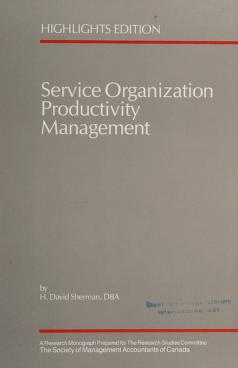 Cover of: Service Organization Productivity Management | H.D. Sherman