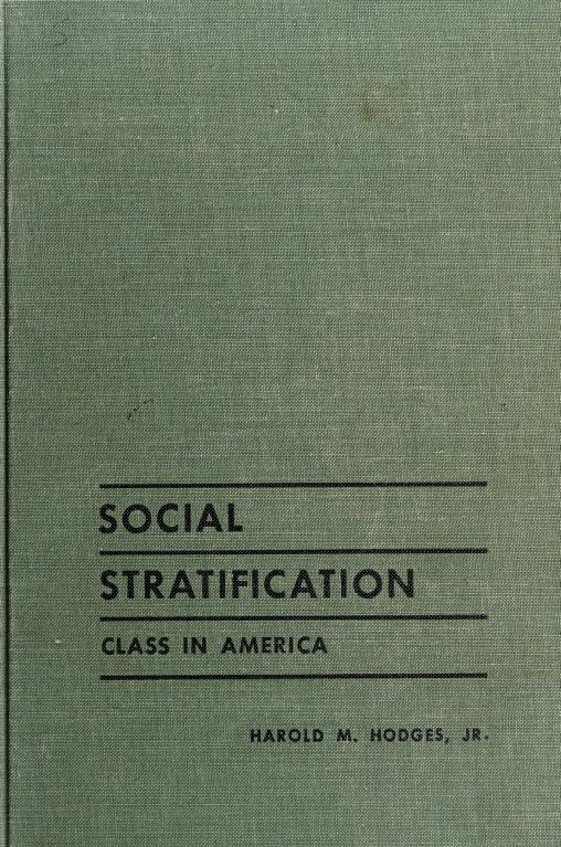 Social stratification; class in America by Harold M. Hodges