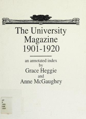 Cover of: The University magazine, 1901-1920 | Grace F. Heggie