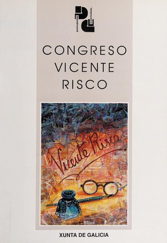Vicente Risco by Congreso Vicente Risco (1995 Ourense, Spain)