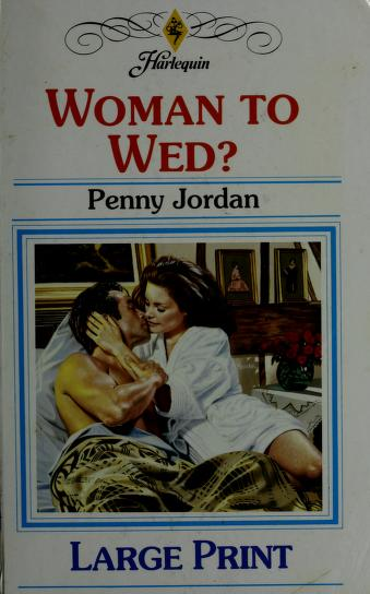 Cover of: Woman to Wed? | Penny Jordan