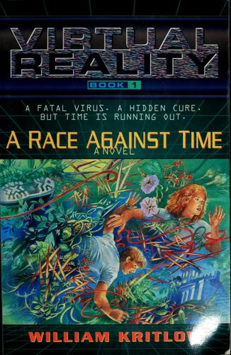 A race against time by William Kritlow