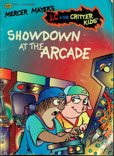 Showdown at the Arcade by Mercer Mayer