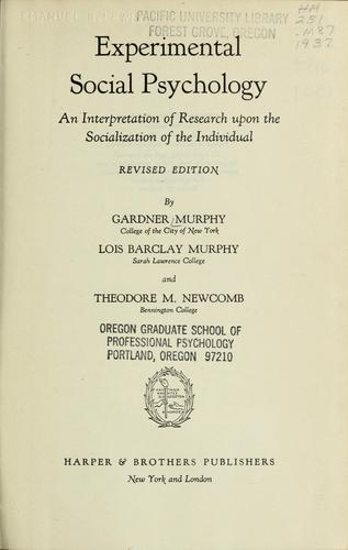 Experimental social psychology by Gardner Murphy