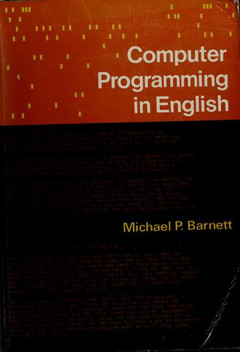 Computer programming in English by Michael P. Barnett