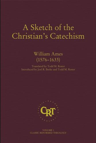 Sketch of the Christian's Catechism by Ames, William
