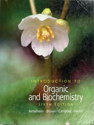 Introduction to organic and biochemistry by Frederick A. Bettelheim