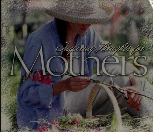 Inspiring thoughts for mothers by