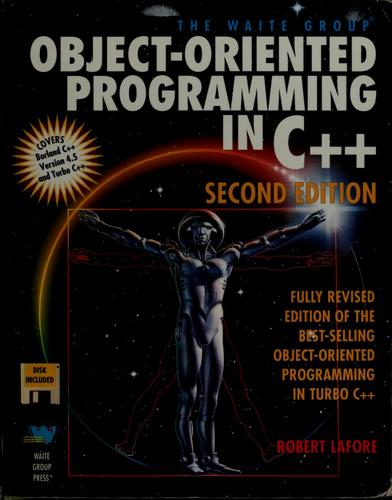 The Waite Group's object-oriented programming in C[plus plus] by Robert Lafore
