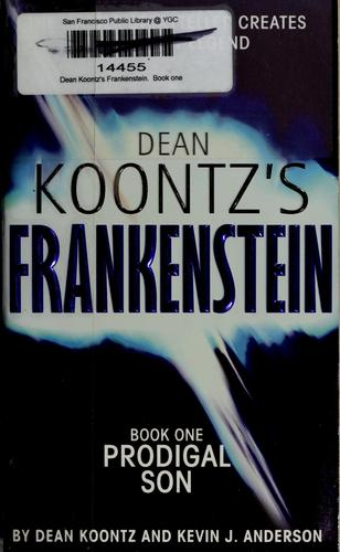 Prodigal son by Dean Koontz and Kevin J. Anderson