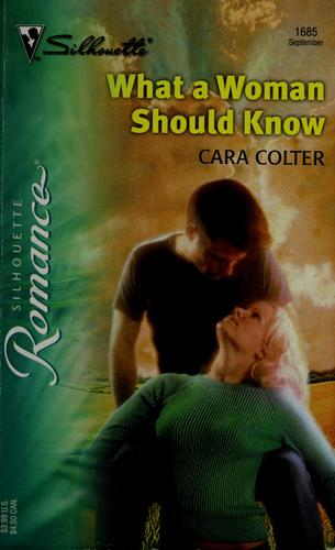 What a woman should know by Cara Colter