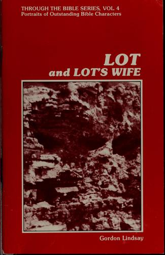 Lot and Lot's wife by Gordon Lindsay