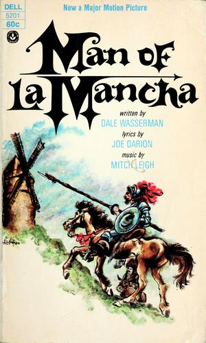 Man of La Mancha by Mitch Leigh